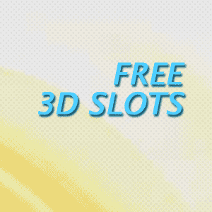 Free 3D Slots