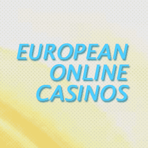 European Online Casinos
